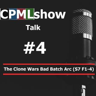 #4 The Clone Wars Bad Batch Arc (S7 F1-4)
