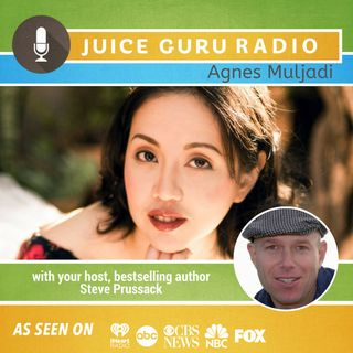 ep. 128: Juicing & Plant-based lifestyle with Agnes Muljadi