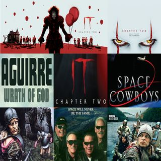 Week 129: (It Chapter Two (2019), Aguirre, the Wrath of God (1972), Space Cowboys (2000))