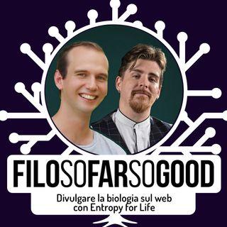 Divulgare la biologia sul web - con Entropy for Life - FILOSOFARSOGOOD