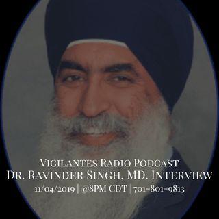 The Dr. Ravinder Singh, MD Interview.