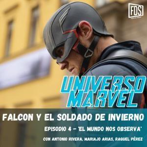 Falcon y el Soldado de Invierno - Episodio 4 - 'El mundo nos observa'