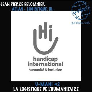 U MAN! # 2 - La logistique de l'humanitaire