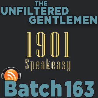 Batch163: 1901 Speakeasy's Prohibition Cocktails w/Jared Krupp