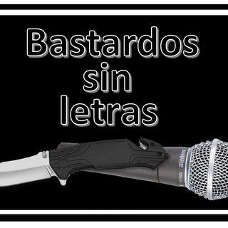 Bastardos Sin Letras 01