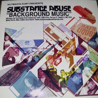 Substance Abuse - Background Music Mixtape mixed by Kutmasta Kurt