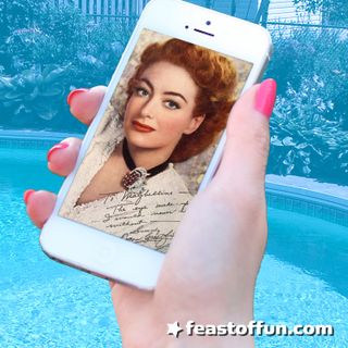 What Would Joan Crawford Say if She Were Alive Today?