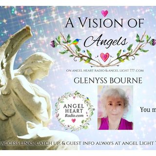 Painting With Angelic Light. A Vision Of Angels ~ Angel Artist Glenyss Bourne