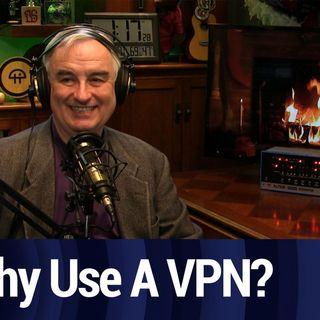 Why Use A VPN? | TWiT Bits