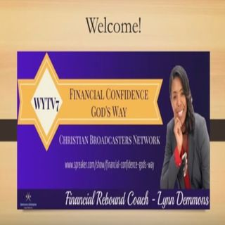 WYTV7 Financial Confidence God's Way #7 Turn Your Credit Around