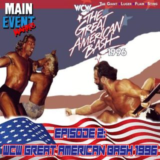 Episode 2: WCW Great American Bash 1996
