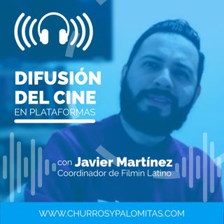 Palomazos S1E147 - La difusión del cine en plataformas (con Javier Martínez)