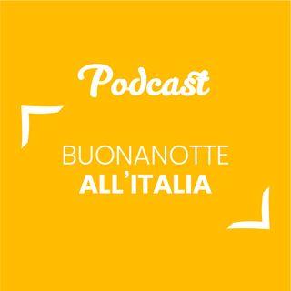 #119 - Buonanotte all'Italia | Buongiorno Felicità!
