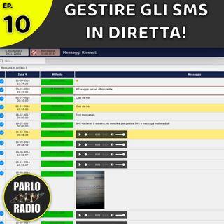 Gestire gli SMS durante una diretta radiofonica