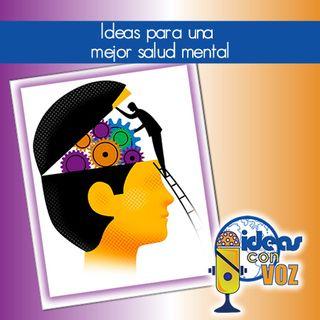 Ideas para una mejor salud mental