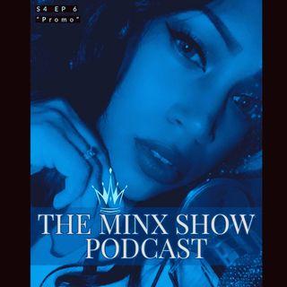 The Minx Show: S4 Ep6 - Promo