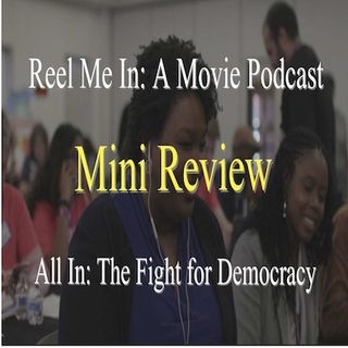 Mini Review: All In: The Fight for Democracy