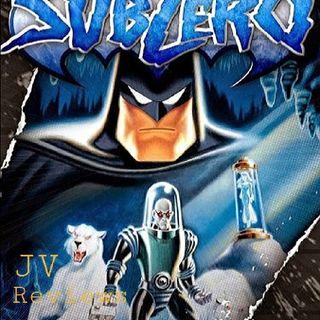 Episode 57 - Batman & Mr. Freeze: Subzero Review (Spoilers)