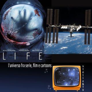 #38 Stelle&TV: Ritorno sulla Stazione Spaziale & LIFE
