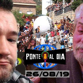 Boloencierro | Ponte al día 26/08/19