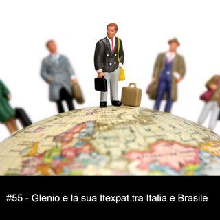 #55 - Glenio e la sua Itexpat tra Italia e Brasile