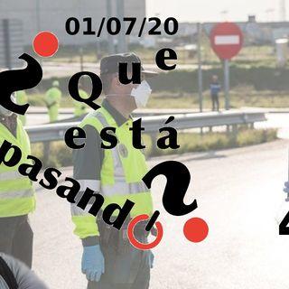 Reapertura de la frontera España-Portugal | ¿Que esta pasando? 40 (01/07/20)