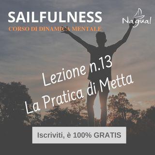 26 - SF13 | La Pratica di Metta