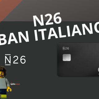 N26 Iban Italiano. Come attivare l'IBAN italiano su N26