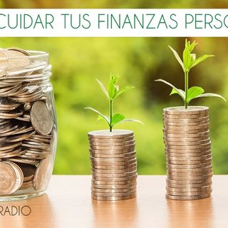 Cómo cuidar tus finanzas