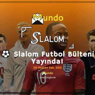 SLALOM PODCAST #1 l Muhteşem 28 Haziran Gecesi, Deschamps, Fernando Santos, Yasin Öztekin