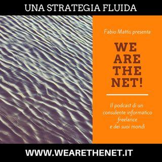 7 - Una strategia fluida