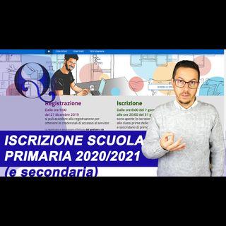 REGISTRAZIONE e ISCRIZIONE SCUOLA PRIMARIA e SECONDARIA 2020-2021: esempio compilazione online