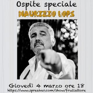 Ep. 2 - I massimi sistemi di Maurizio Lops