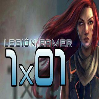 Legión Gamer España 1x01