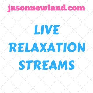 Live Relaxation Streams - Jason Newland