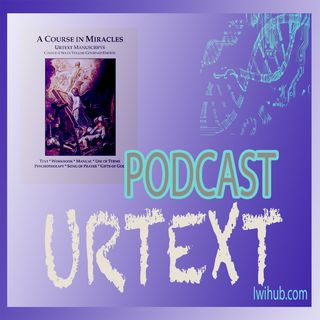 Urtext Volume 1 Chapter 1 C: Distortions of Miracle Impulses