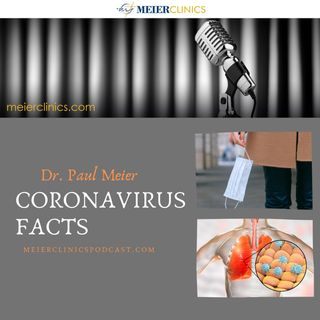 Coronavirus Facts with Dr. Paul Meier