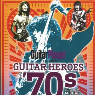 108 - Mike Molenda of Guitar Player Magazine - Guitar Heroes of the 70s