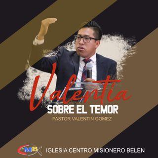 Valentin Gomez - Valentia sobre el temor