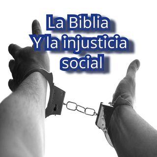 La biblia y la justicia social
