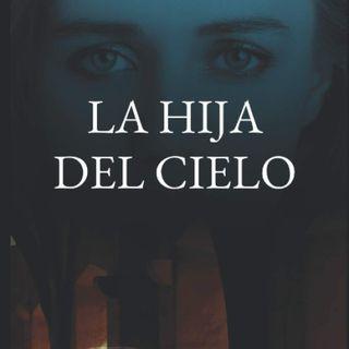 UN LIBRO TU MEJOR COMPAÑÍA. Programa #5 - La Hija del Cielo de Anthony Palacios