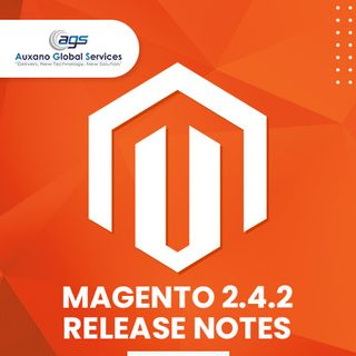 Magento Open Source 2.4.2 Release Notes - Auxano Global Services