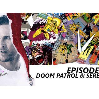 Doom Patrol & Serenity
