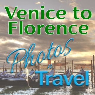 Northern Italy, from Venice to Florence - August, 2020
