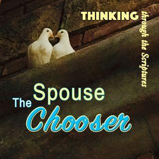 The Spouse Chooser (TTTS#21)