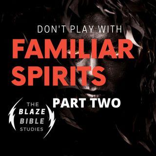 Familiar Spirits (part two) -DJ SAMROCK