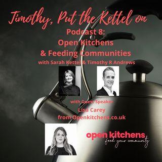 Open Kitchens & Feeding Communities
