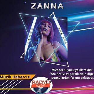 ZANNA Müzik Piyasasını Sallamaya Hazırlanıyor !