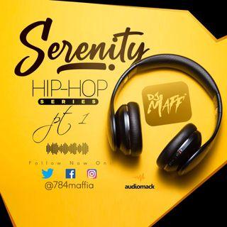 DJ MAFF - SERENITY HIP HOP SERIES part 1