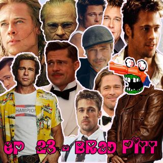 Episódio #23 - Brad Pitt